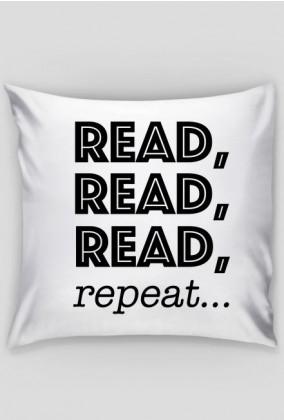 Poduszka Read, read, read, repeat...