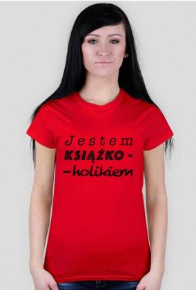 Koszulka damska Jestem książkoholikiem