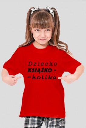 Koszulka dziewczęca Dziecko książkoholika