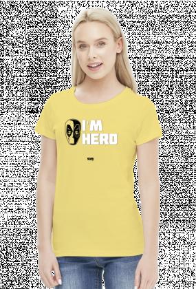 Deadpool I'm Hero Koszulka damska