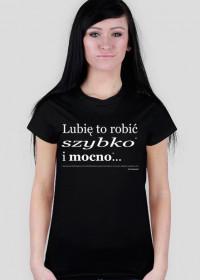 T-shirt Szybko i mocno