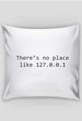 Poduszka śmieszny prezent dla informatyka programisty - There's no place like