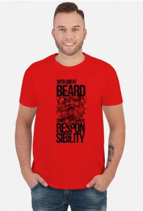 Koszulka dla brodaczy With great beard comes great responsibility