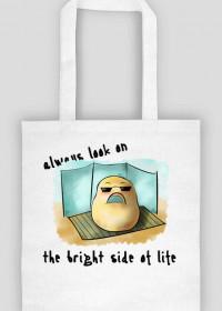Patrz na jasną stronę - torba