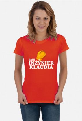 Koszulka Pani inżynier z imieniem Klaudia