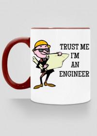Trust me I'm an engineer kubek z kolorowym uchem