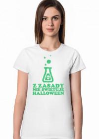 Koszulka z Zasady Nie Świętuję Halloween