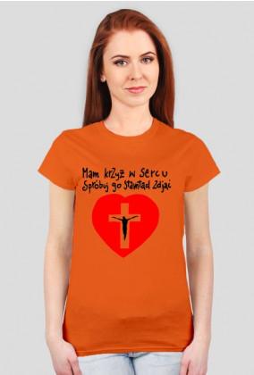 Mam krzyż w sercu [czerwonym] dla pań