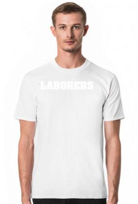 LABORERS t-shirt