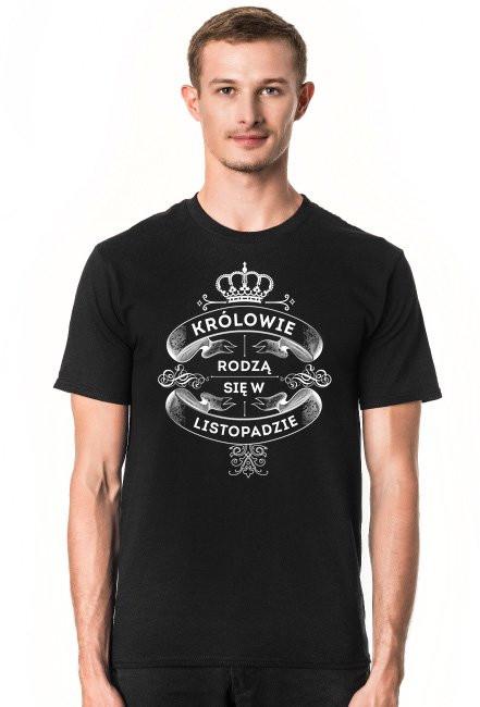 Koszulka Królowie rodzą się w Listopadzie