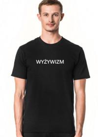 Wyżywizm koszulka t-shirt