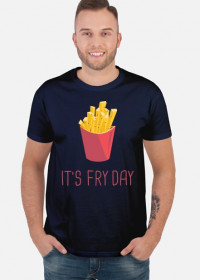 koszulka It's fry day