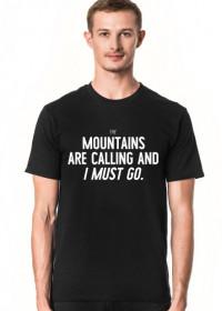 Mountains Are Calling - Koszulka męska (Różne kolory!)