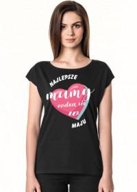 Koszulka Najlepsze Mamy rodzą się w Maju