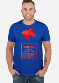 BANKI SĄ DLA SŁABYCH - WYBIERZ KRYPTOWALUTY! Koszulka męska