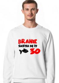 Bluza Branie zaczyna się po 30!