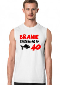 Koszulka Branie zaczyna się po 40!