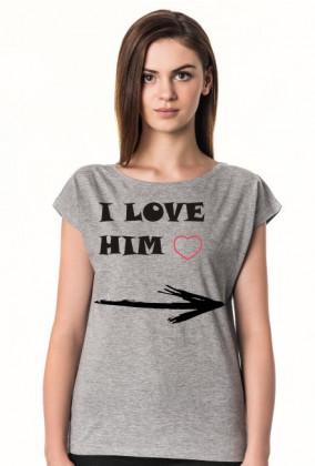 Koszulka damska I love Him
