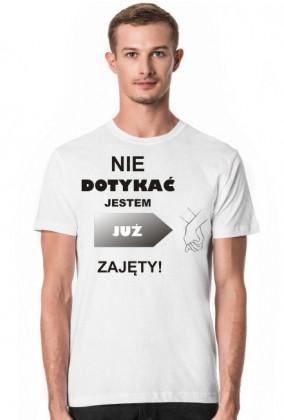 Koszulka Nie dotykać ZAJĘTY