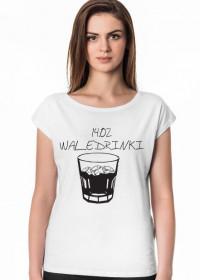 Koszulka Damska Waledrinki