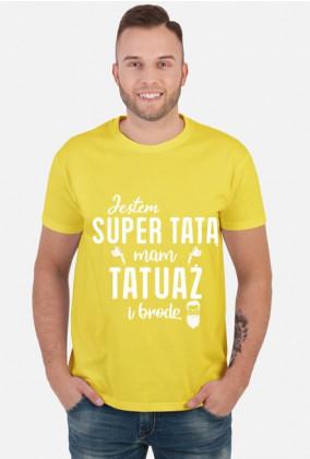 Koszulka Jestem Super Tatą, Mam Tatuaż i Brodę