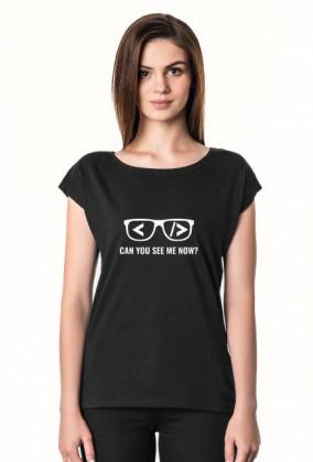 Koszulka damska śmieszny prezent dla informatyka, programisty na mikołajki, na urodziny, pod choinkę - Can you see me now?