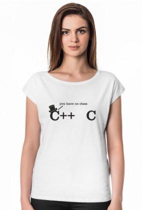 Tania, damska koszulka dobra na śmieszny prezent dla informatyka, programisty pod choinkę, na mikołajki, na urodziny - C++, C you have no class