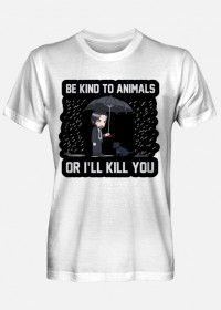 "Męski T-shirt ""Be kind to Animals or I'll Kill You"""
