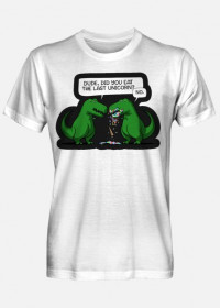 "Męski T-shirt ""Dude, did you eat the last unicorn?"""