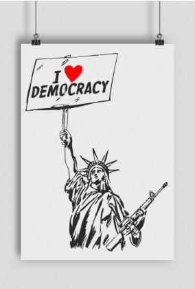 Plakat, kocham demokrację - I love democracy