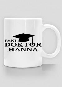 Kubek Pani Doktor z imieniem Hanna 2-stronny