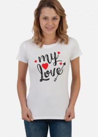Koszulka My Love damska