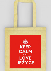 Keep Calm and love Jeżyce Torba
