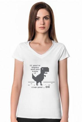 Biała koszulka damska, tani i śmieszny prezent dla programisty, informatyka, nerda, geeka, pod choinkę, na urodziny, na mikołajki - Chrome Dinosaur, T-Rex (If you're happy and you know it, clap your hands)