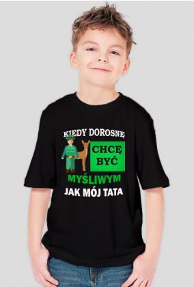 Kiedy dorosnę chcę być jak TATA