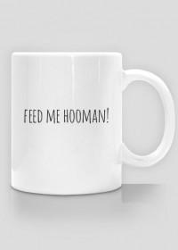 Feed me Kubek