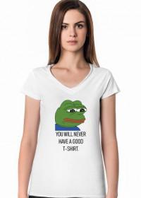 Koszulka, T-shirt śmieszny prezent na urodziny i na osiemnastkę - Pepe meme - You will never have a good t-shirt