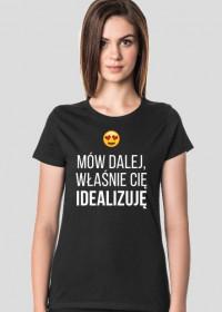 IDEALIZACJA - koszulka damska