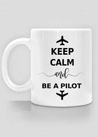 Kubek, Keep calm and be a pilot