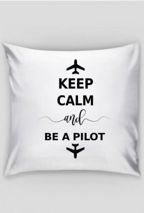 Poduszka, Keep calm and be a pilot