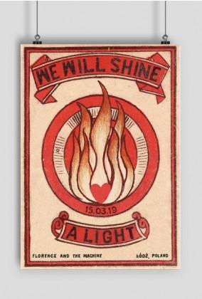 Plakat We Will Shine A Light