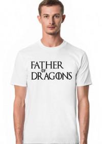 Father of Dragons Gra o tron koszulka męska biała