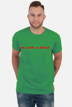 Like a boss (czerwony napis) TSHIRT Men ( Różne kolory)
