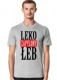 Byle na 6 - koszulka dla karlusa z serii Leko zapylony łeb. Szara.