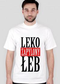 Byle na 6 - koszulka dla karlusa z serii Leko zapylony łeb. Biała.