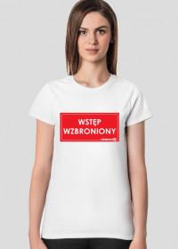 koszulka Wstęp Wzbroniony Urbex damska