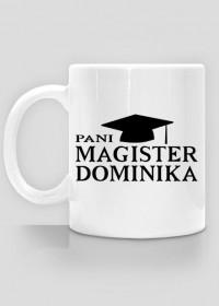 Kubek Pani Magister z imieniem Dominika
