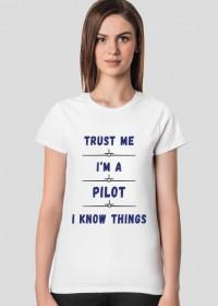 Koszulka damska, Trust me, pilot