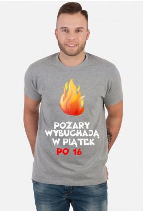 Koszulka: Pożary wybuchają w piątek po 16 dark