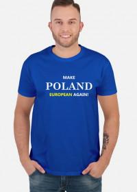 Make Poland Great Again - koszulka